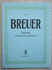 Breuer Sonatine for Double Bass and Piano *NEW* Publisher Breitkopf & Hartel 506