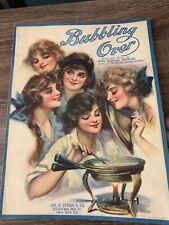 Sheet Music - Bubbling Over - 1919 - Great Cover Art John William Kellette