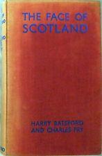 The Face of Scotland –Batsford & Fry; Hardback Book (BT Batsford 1948)