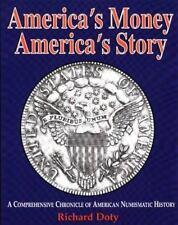 America's Money-America's Story by Richard G. Doty