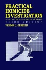 Practical Aspects of Criminal and Forensic Investigations: Practical Homicide In