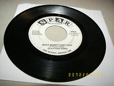 Clayton Ford The Boss / What Money Can't Buy 45 VG Spar 30026