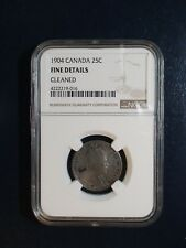 1904 Canada Silver Twenty Five Cents NGC FINE 25C Coin PRICED TO SELL NOW!