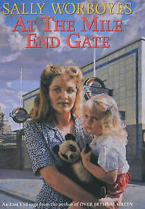 At the Mile End Gate bySally Worboyes, Hardback