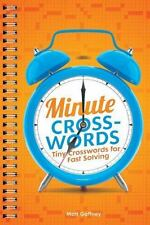 Minute Crosswords : Tiny Crosswords for Fast Solving by Matt Gaffney (2016,...