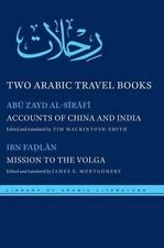 USED (GD) Two Arabic Travel Books: Accounts of China and India and Mission to th
