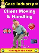 Client Patient Moving & Handling Home Carer Health & Social Care Safety Training