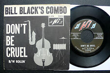 "7"" Bill Black's Combo - Don't Be Cruel - US Hi w/ Pic"