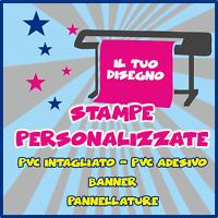 Stampe personalizzate ADESIVI BANNER STRISCIONI PANNELLATURE