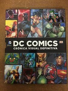 DC COMICS. CRÓNICA VISUAL DEFINITIVA