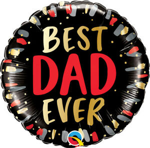 """FATHER'S DAY BALLOON 18"""" BEST DAD EVER FATHER'S DAY QUALATEX FOIL BALLOON"""