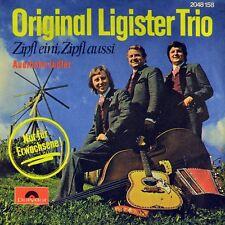"""7"""" ORIGINAL LIGISTER TRIO Zipfl eini, Zipfl aussi / Auerhahn Jodler POLYDOR 1975"""