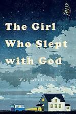 NEW The Girl Who Slept with God: A Novel by Val Brelinski