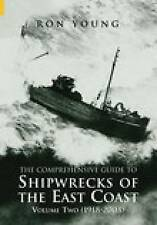 Shipwrecks of The East Coast Vol 2 1918-2000: 1918-2003, Ron Young, Good Used  B