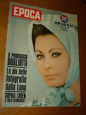 EPOCA 1966/820=SOPHIA LOREN=CASTELLEONE=DOGLIOTTI=ALESSANDRO ANNONI ALPINI=