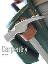NEW Carpentry by Keith Powell
