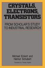 Crystals, Electrons, Transistors (Aip Translation Series)-ExLibrary