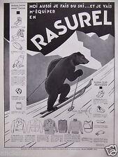 PUBLICITÉ 1935 RASUREL PANTOUFLES VESTE DE SKI BAS - OURS - ADVERTISING