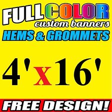 Custom Banner 16oz Vinyl/Flex 4' X 16' FeeT Outdoor Personalized Advertise Signs