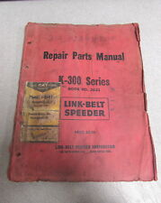 Link-Belt Speeder K-300 Series Book No 2621 Repair Parts Manual