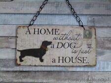 DOG una casa senza un cane è solo un segno di placca CASA sg1586