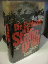 Die Schlacht um Stalingrad William Craig 1974 Der Untergang der 6 Armee Hc/Dj