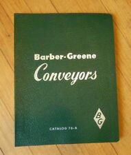 Vintage Barber-Greene 1953 and 1956 Conveyors Catalog 76-A