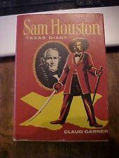 1969 book SAM HOUSTON TEXAS GIANT by Garner HISTORY BIOG FIRST PRESIDENT of TX