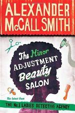 The Minor Adjustment Beauty Salon (No. 1 Ladies' Detective Agency),Alexander Mc