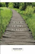 WALK IN DRY PLACES by Mel B. ~ AA & 12 Step Recovery ~  Hazelden New softcover
