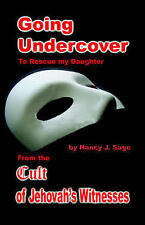 Very Good, Going Undercover to Rescue My Daughter, Sage, Nancy J, Book