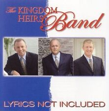 Lyrics Not Included by Kingdom Heirs CD CHRISTIAN