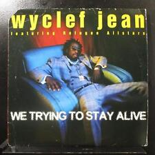 """Wyclef Jean Ft Refugee Allstars - We Trying To Stay Alive 12"""" VG+ 44 78602 Vinyl"""