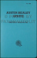 1958 1959 1960 1961 Austin Healey Sprite Owners Manual Mark I Bugeye Handbook