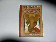 Akimbo and the Elephants by Alexander McCall Smith (2005) SIGNED 1st/1st