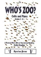 Who's Zoo for Cello & Piano (Spartan Press) Sheet Music Grades 3-5