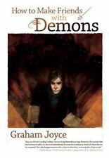 How to Make Friends with Demons Joyce, Graham Paperback