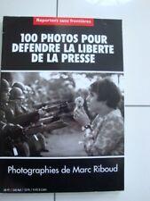 """Marc RIBOUD  """" 100 PHOTOS pour la liberté de la Presse-Reporters  N-B  /E.O.1998"""