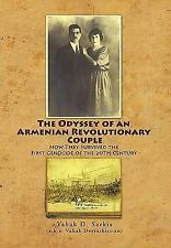 The Odyssey of an Armenian Revolutionary Couple : How They Survived theFirst...