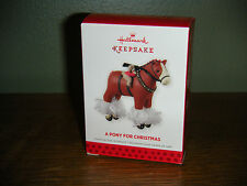 2013 Hallmark Ornament ~A PONY FOR CHRISTMAS~ 16th in the Series.         (2016