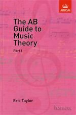 The AB Guide to Music Theory Part 1 ABRSM Eric Taylor SAME DAY DISPATCH