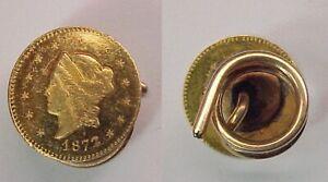 1872 Liberty Head Round Cal California Gold Half Dollar BG 1013 Lapel Pin