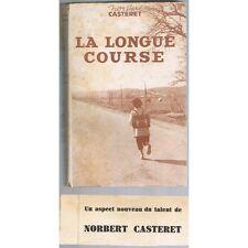 La LONGUE COURSE de Norbert CASTERET Les Exigences du Sport Éditions DIDIER 1946