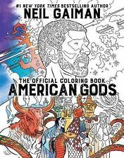 AMERICAN GODS: The Official Coloring Book by Neil Gaiman  [Paperback]  ^ NEW ^