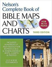 Nelson's Complete Book Of Bible Maps And Charts, 3rd Edition: By Thomas Nelson