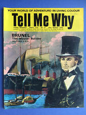 TELL ME WHY - Brunel The Master Builder - no.31 MARS 1969 - MAGAZINE