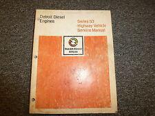 Detroit Diesel Models 3-53 4-53 6V-53 & 8V-53 Engine Shop Service Repair Manual