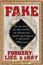 Fake: Forgery, Lies, & eBay, Kenneth Walton, Good Condition, Book