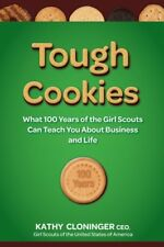Tough Cookies: Leadership Lessons from 100 Years o