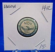 "1942 Council of Shingle Weavers Oregon Dist. Nov Union Pin Pinback Button 7/8"""